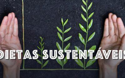 Dietas sustentáveis: o futuro da humanidade?